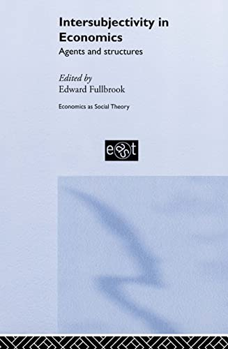 9780415266970: Intersubjectivity in Economics: Agents and Structures (Economics as Social Theory)