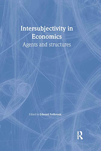 9780415266987: Intersubjectivity in Economics: Agents and Structures (Economics as Social Theory)