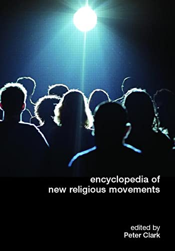 9780415267076: Encyclopedia of New Religious Movements