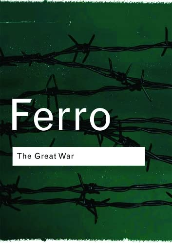 9780415267359: The Great War: 1914-1918 (Routledge Classics)