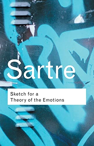 9780415267526: Sketch for a Theory of the Emotions: Volume 109 (Routledge Classics)