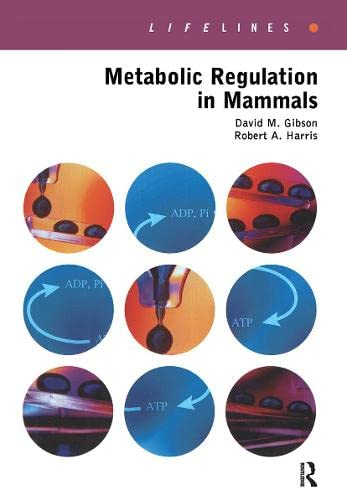 9780415267564: Metabolic Regulation in Mammals (LIFELINES)