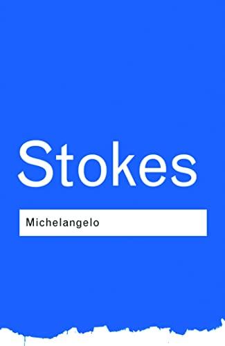 Michelangelo (Paperback): Adrian Stokes