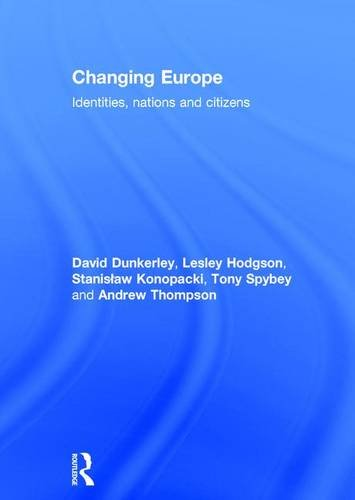 9780415267779: Changing Europe: Identities, Nations and Citizens