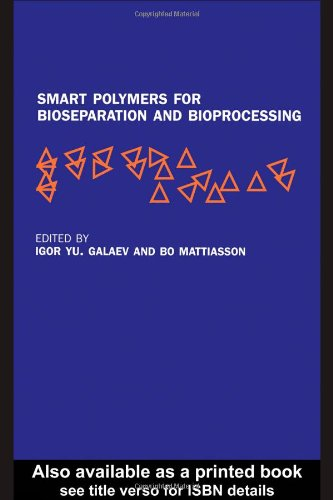 9780415267984: Smart Polymers for Bioseparation and Bioprocessing