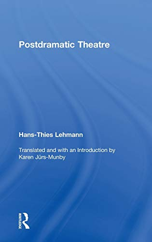 9780415268127: Postdramatic Theatre