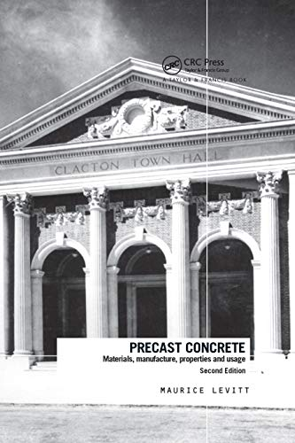 Precast Concrete: Materials, Manufacture, Properties and Usage (Hardback): Maurice Levitt