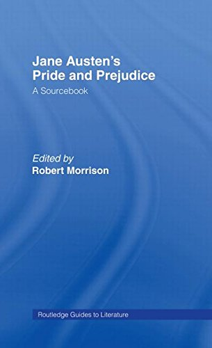 9780415268493: Jane Austen's Pride and Prejudice: A Routledge Study Guide and Sourcebook (Routledge Guides to Literature)