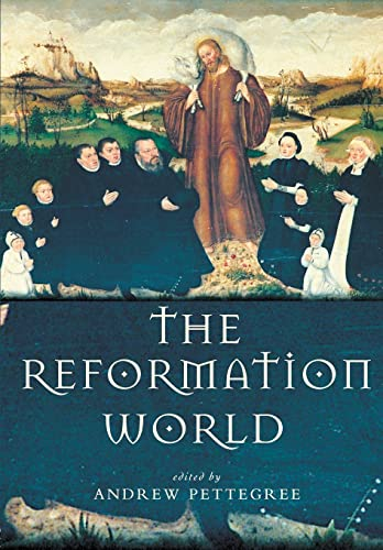 9780415268592: The Reformation World (Routledge Worlds)