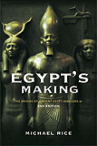 9780415268745: Egypt's Making: The Origins of Ancient Egypt 5000-2000 BC