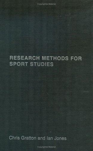 Research Methods for Sports Studies: Jones, Ian; Gratton, Chris