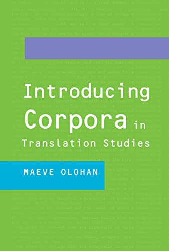 9780415268844: Introducing Corpora in Translation Studies