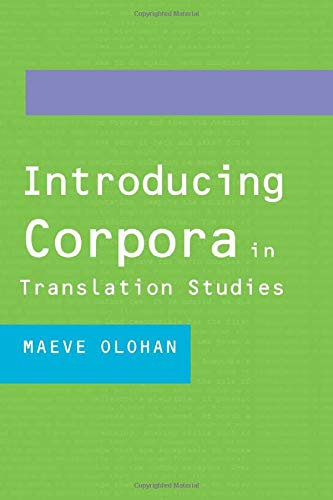 9780415268851: Introducing Corpora in Translation Studies: An Introduction
