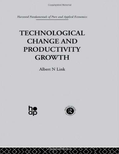Technological Change and Productivity Growth: Link, Albert N.
