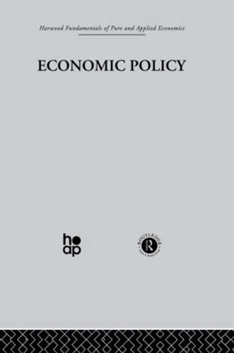 Economic Policy Harwood Fundamentals of Applied Economics: Lesourne, J.