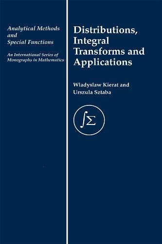 9780415269582: Distribution, Integral Transforms and Applications (Analytical Methods and Special Functions)