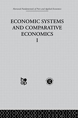 Economic Systems & Comparative Economics I Harwood Fundamentals of Applied Economics: Lesourne,...