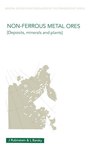 Non-Ferrous Metal Ores: Deposits, Minerals and Plants: Julius Rubinstein, Lev