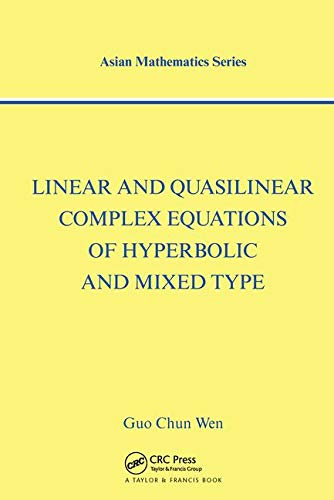 9780415269711: Linear and Quasilinear Complex Equations of Hyperbolic and Mixed Types (Modern Analysis Series)