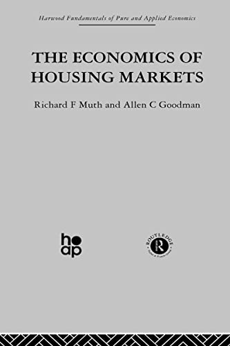 The Economics of Housing Markets (Fundamentals of Pure and Applied Economics) (Volume 1): A. ...