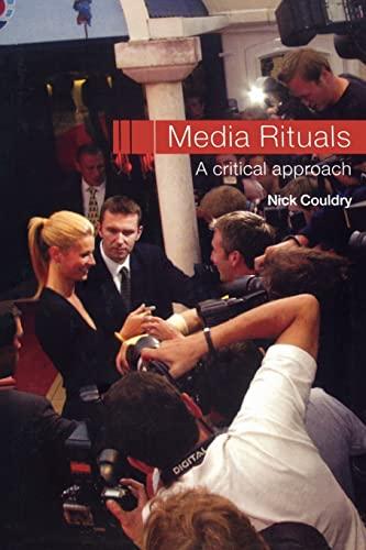 9780415270151: Media Rituals: A Critical Approach