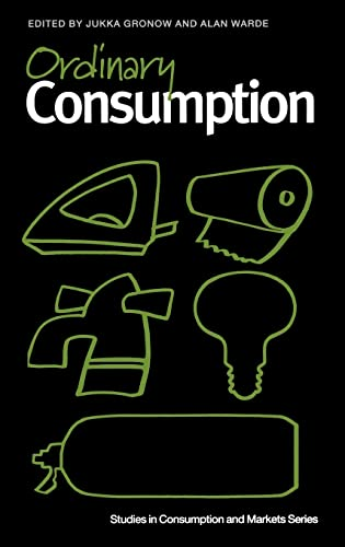 9780415270373: Ordinary Consumption (Studies in Consumption and Markets)