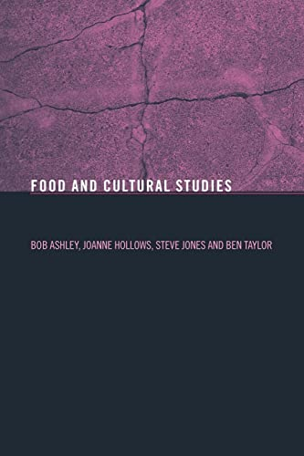 9780415270397: Food and Cultural Studies (Studies in Consumption and Markets)