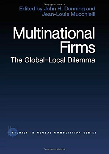 9780415270540: Multinational Firms: The Global-Local Dilemma (Routledge Studies in Global Competition)