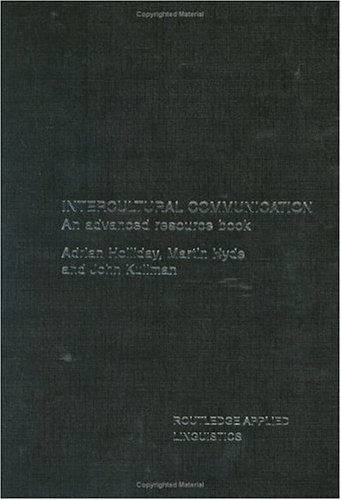 9780415270601: Intercultural Communication: An advanced resource book for students (Routledge Applied Linguistics)