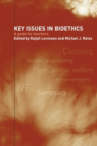 9780415270687: Key Issues in Bioethics: A Guide for Teachers