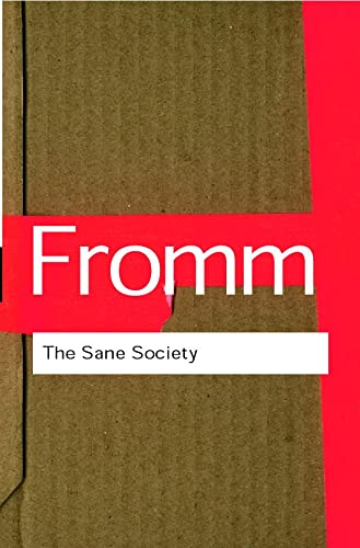 9780415270984: The Sane Society (Routledge Classics) (Volume 100)