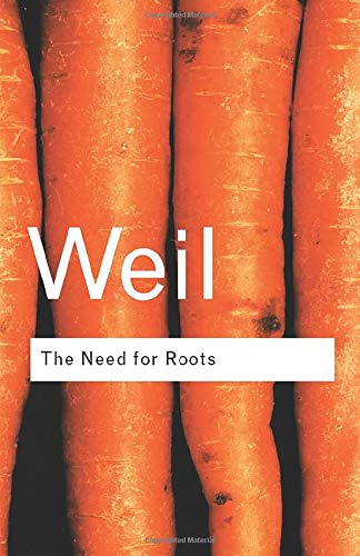 9780415271011: The Need for Roots: Prelude to a Declaration of Duties Towards Mankind (Routledge Classics)
