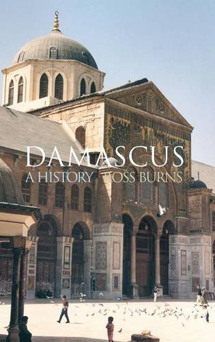 9780415271059: Damascus: A History (Cities of the Ancient World)