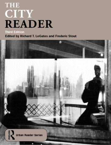 The City Reader (Routledge Urban Reader Series,): R. Legates