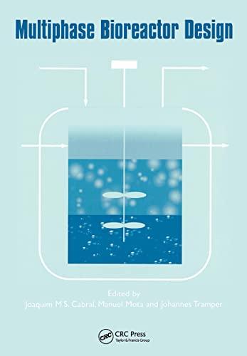 Multiphase Bioreactor Design: Joaquim M.S. Cabral,