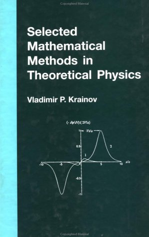 9780415272346: Selected Mathematical Methods in Theoretical Physics