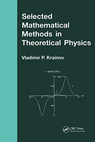 9780415272391: Selected Mathematical Methods in Theoretical Physics