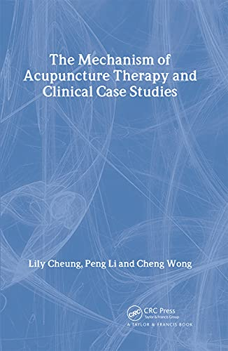Mechanism of Acupuncture Therapy and Clinical Case: Lily Cheung, Peng