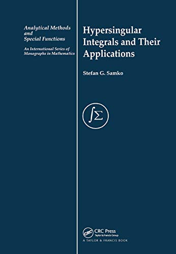 9780415272681: Hypersingular Integrals and Their Applications (Analytical Methods and Special Functions)