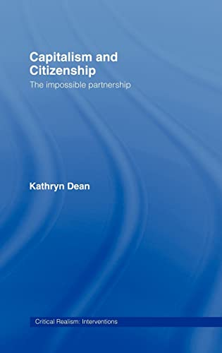 9780415272735: Capitalism and Citizenship: The Impossible Partnership (Critical Realism: Interventions (Routledge Critical Realism))