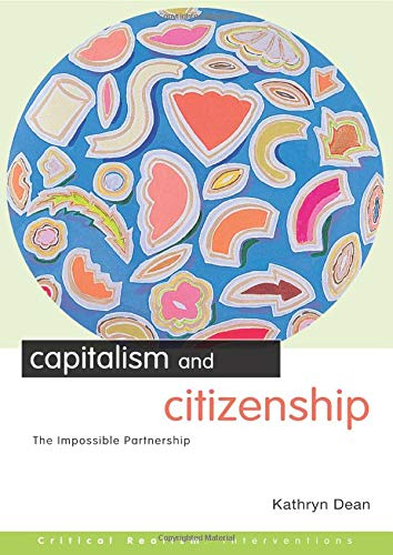 9780415272742: Capitalism and Citizenship: The Impossible Partnership (Critical Realism: Interventions (Routledge Critical Realism))