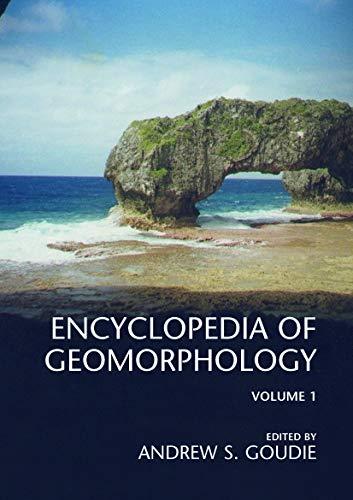 Encyclopedia of Geomorphology: Goudie,Andrew