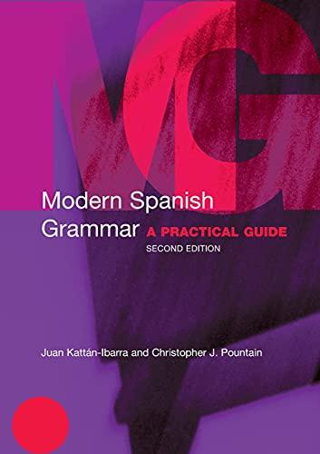9780415273046: Modern Spanish Grammar: A Practical Guide (Modern Grammars)