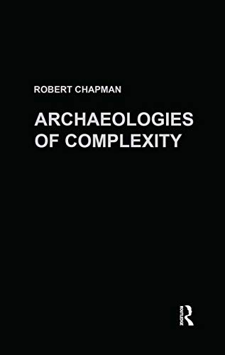 9780415273077: Archaeologies of Complexity