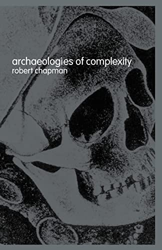9780415273084: Archaeologies of Complexity