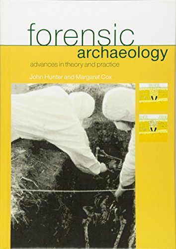 9780415273114: Forensic Archaeology: Advances in Theory and Practice (Forensic Science)