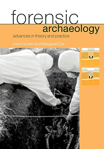 9780415273121: Forensic Archaeology: Advances in Theory and Practice