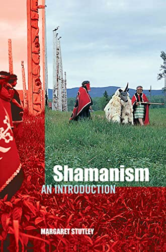 Shamanism: An Introduction (041527317X) by Margaret Stutley