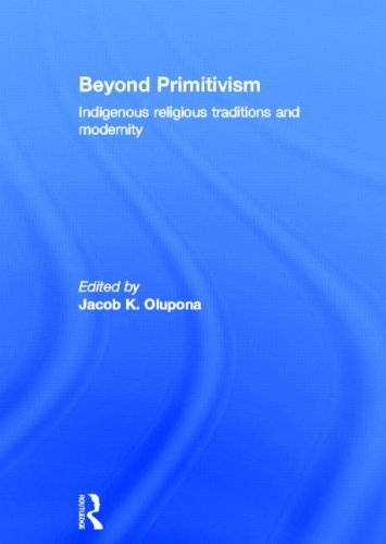 9780415273190: Beyond Primitivism: Indigenous Religious Traditions and Modernity