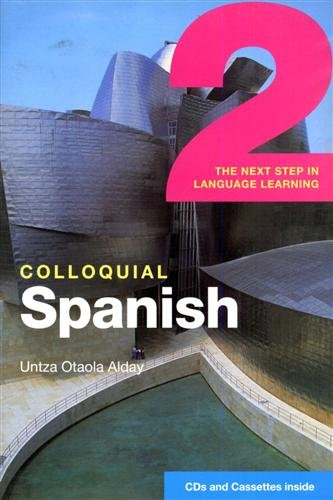 9780415273398: Colloquial Spanish 2: The Next Step in Language Learning (Colloquial Series)